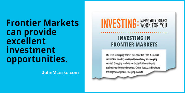 How to Invest in Frontier Markets for Excellent Opportunities